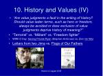 10 history and values iv