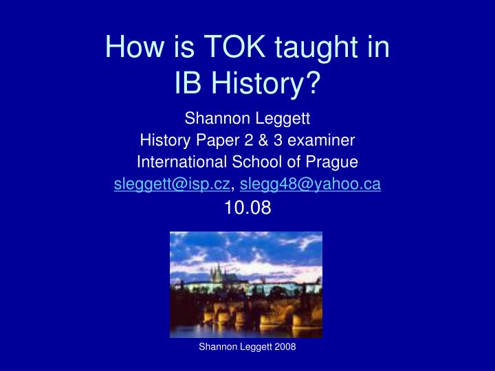 how is tok taught in ib history n.
