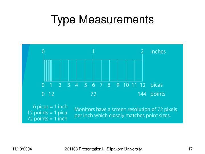 Type Measurements