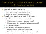 6 working with assessment tools strategies within local work context
