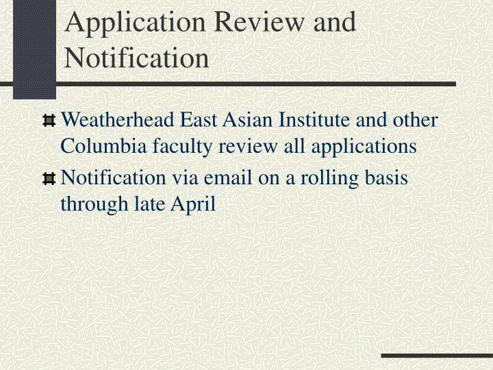Application Review and Notification
