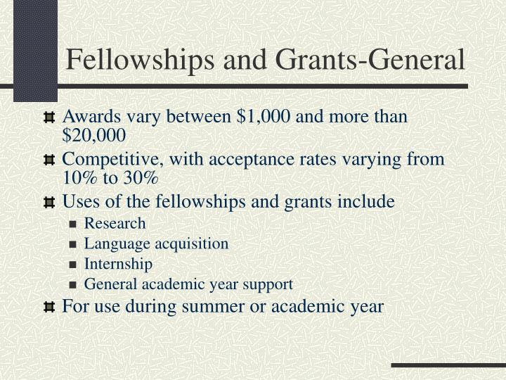 Fellowships and Grants-General