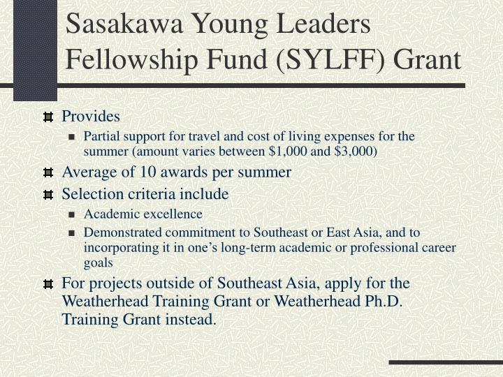 Sasakawa Young Leaders Fellowship Fund (SYLFF) Grant
