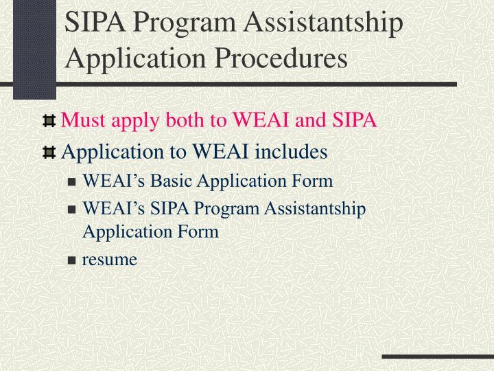 SIPA Program Assistantship Application Procedures
