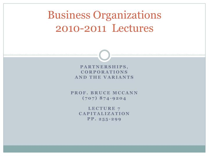 Business organizations 2010 2011 lectures