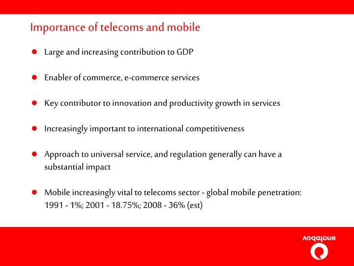 Importance of telecoms and mobile
