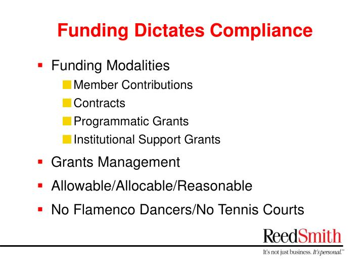 Funding Dictates Compliance