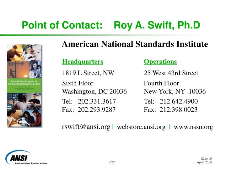 Point of Contact:    Roy A. Swift, Ph.D