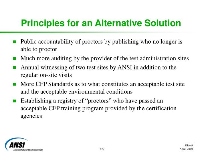 Principles for an Alternative Solution