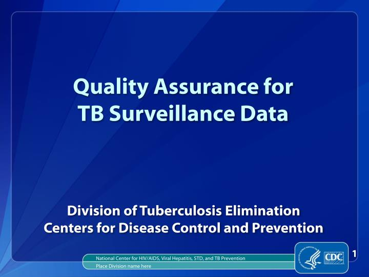 quality assurance for tb surveillance data n.