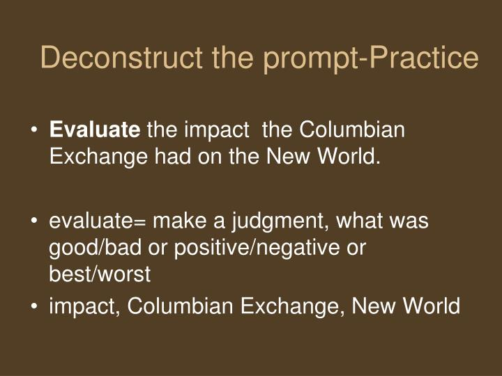 impact of the columbian exchange essay How did the columbian exchange affect the new world how did the columbian exchange affect the old world  i need to know how it affected both of those for an essay  obviously the columbian exchange benefited the european and american people because the regained more of a population boom and benefited by native american crops like a.