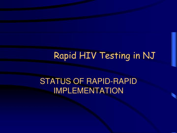 Rapid HIV Testing in NJ