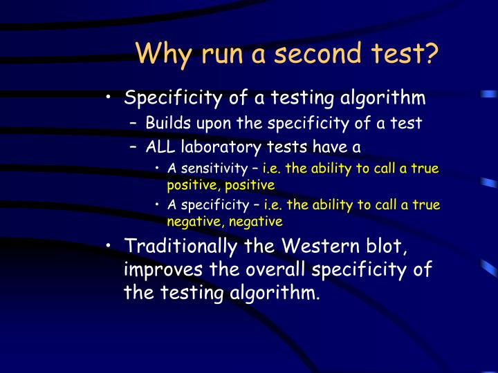 Why run a second test?