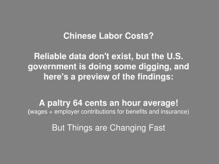 Chinese Labor Costs?