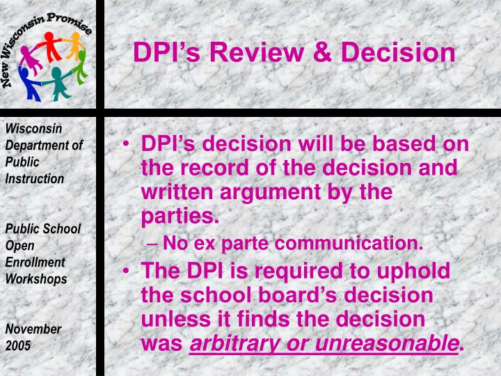 DPI's Review & Decision