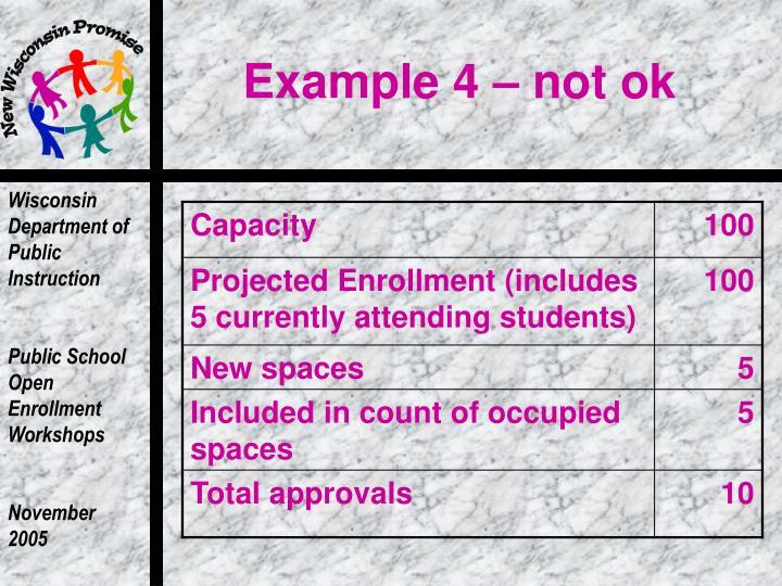 Example 4 – not ok