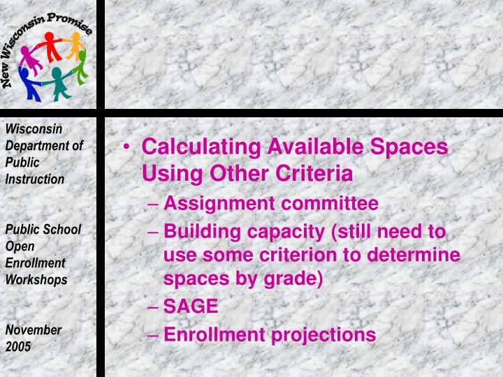 Calculating Available Spaces Using Other Criteria