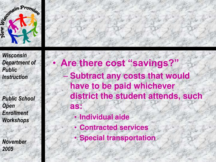 """Are there cost """"savings?"""""""