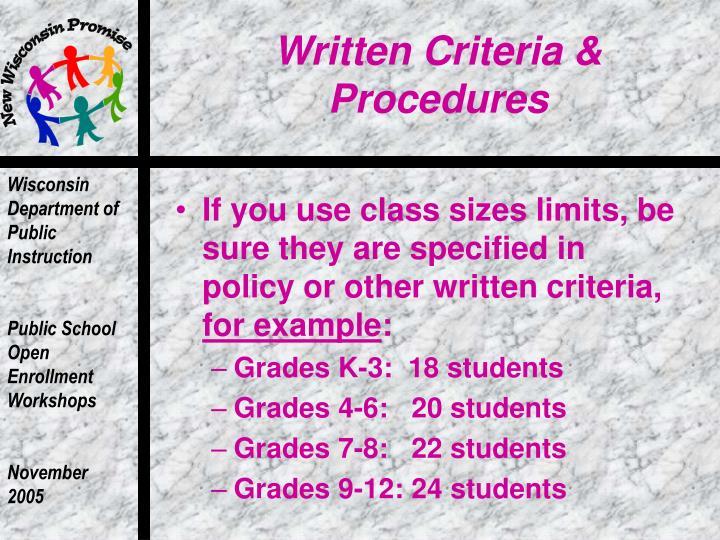Written Criteria & Procedures