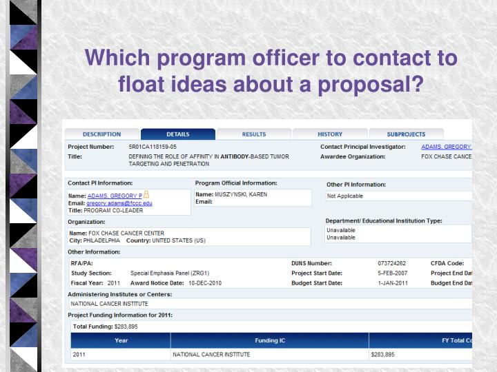 Which program officer to contact to float ideas about a proposal?