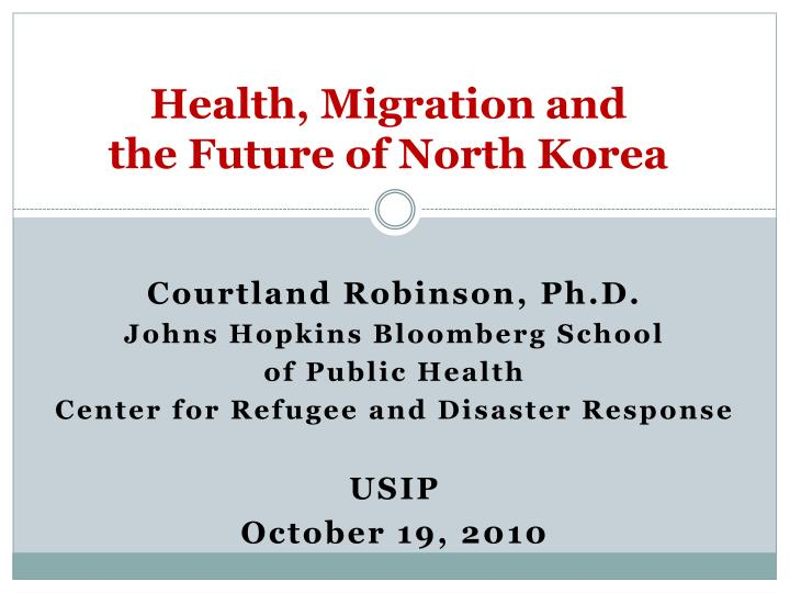 health migration and the future of north korea n.