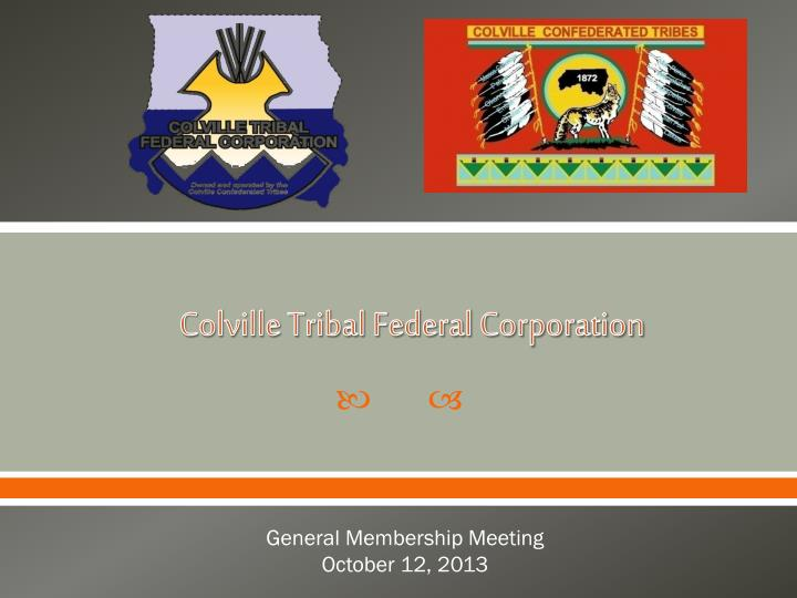 Colville tribal federal corporation