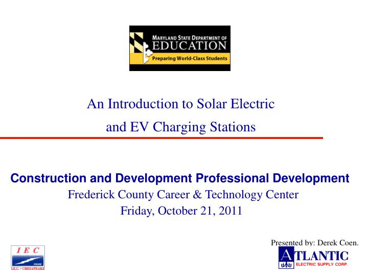 an introduction to solar electric and ev charging stations n.