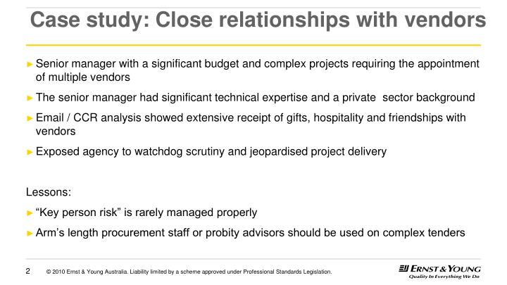 Case study close relationships with vendors