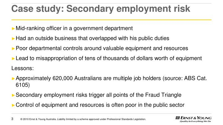 Case study secondary employment risk