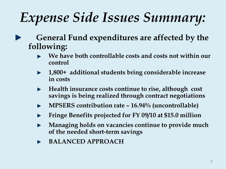 Expense Side Issues Summary: