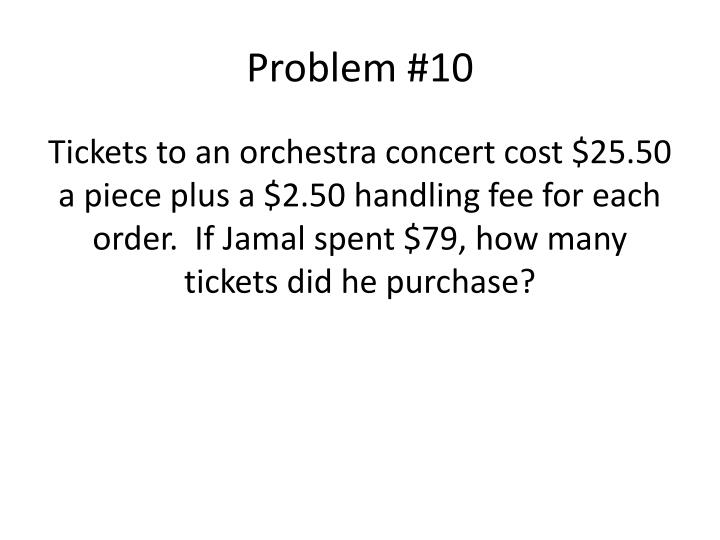Problem #10