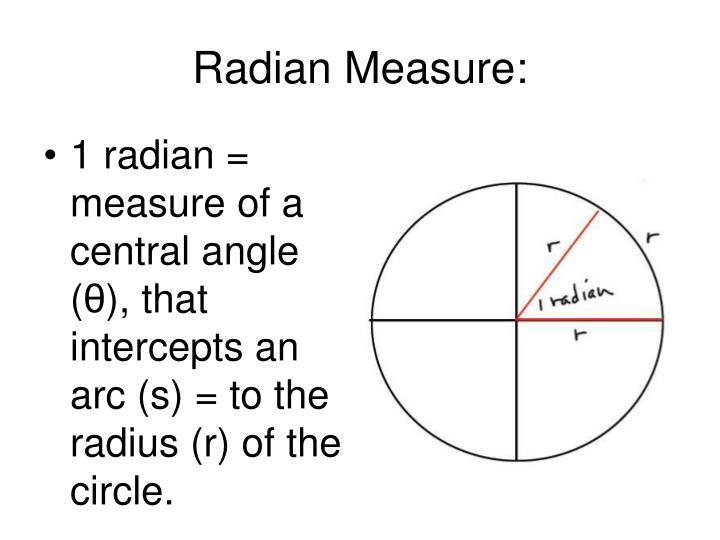 Radian Measure: