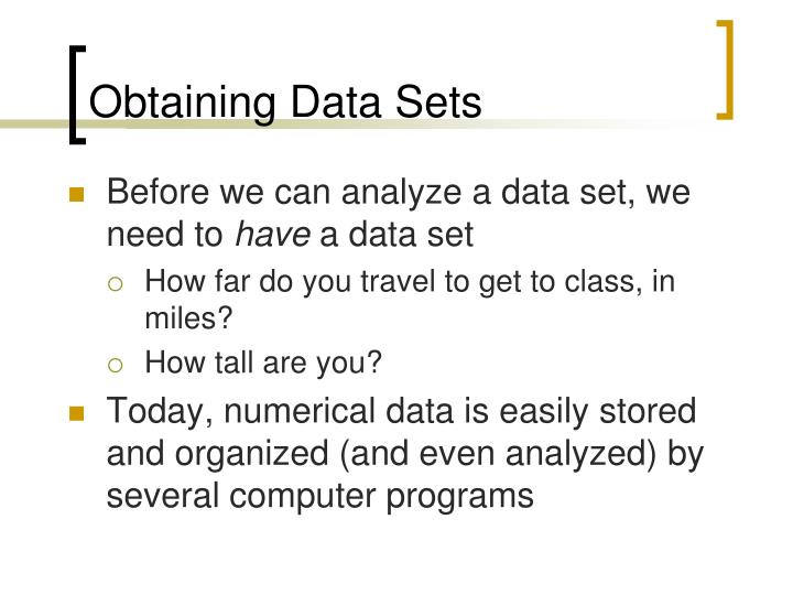 Obtaining data sets