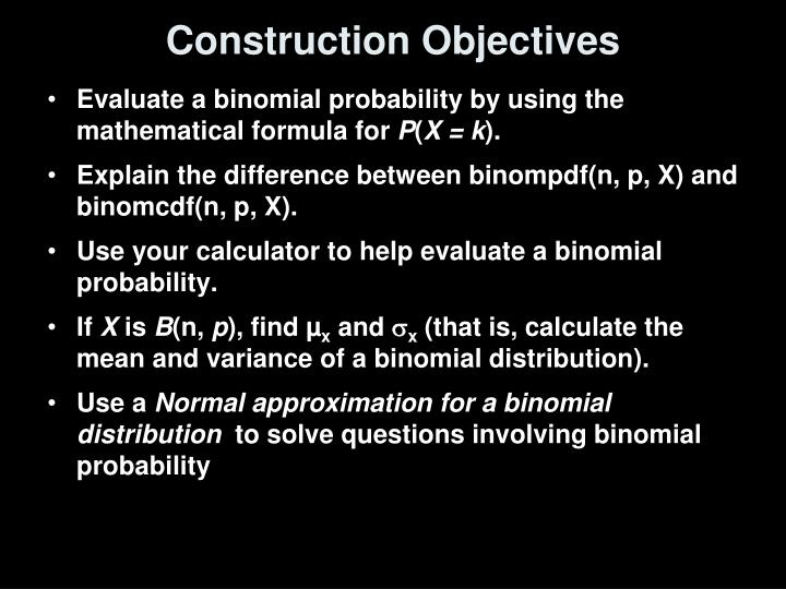 Construction objectives