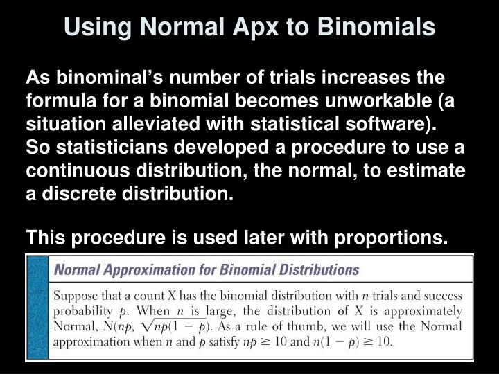 Using Normal Apx to Binomials