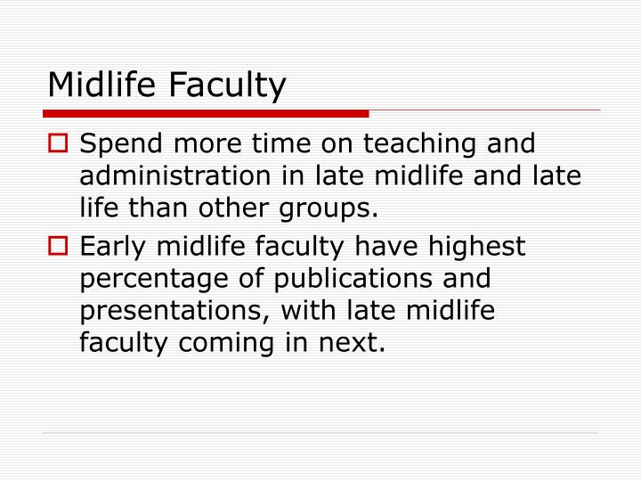 Midlife Faculty
