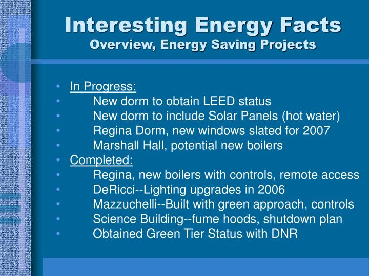 Ppt energy facts edgewood college powerpoint for Energy conservation facts