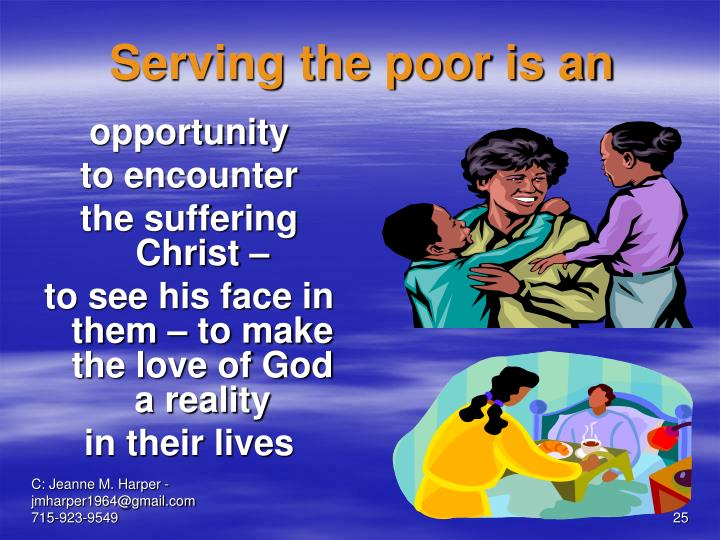 Serving the poor is an