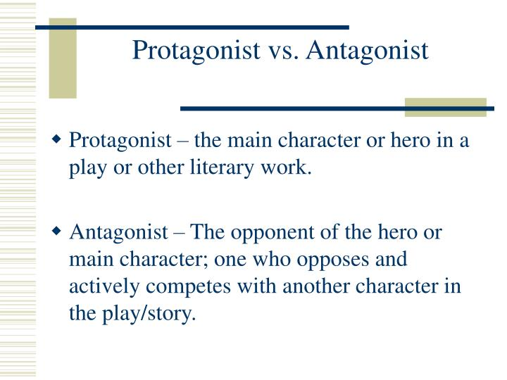 protagonist or antagonist The protagonists include dounia, the marmeladovs, sonia, razumhin, porfiry  petrovich, and nastaya the antagonists of the story are luzhin, ilya petrovich,.