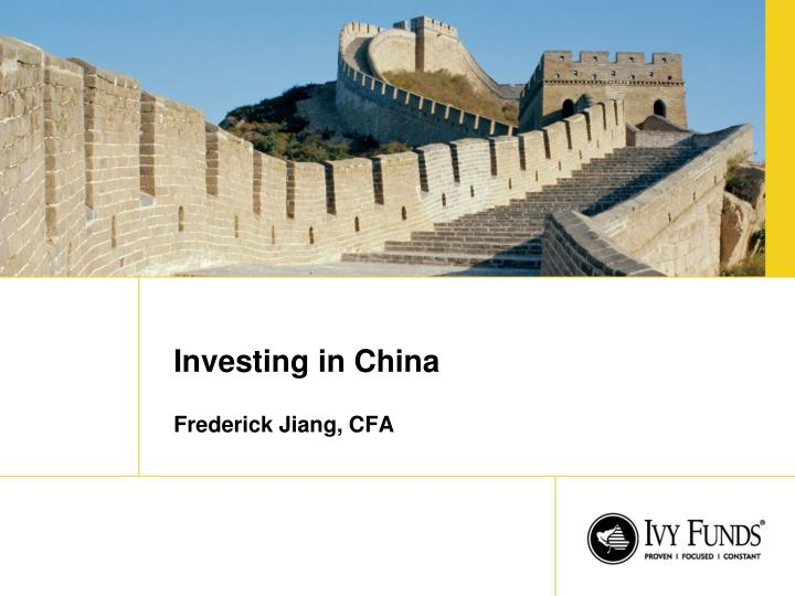 investing in china frederick jiang cfa n.