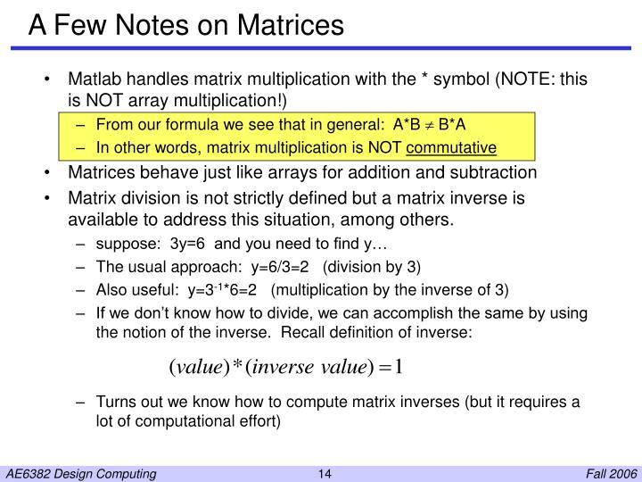 A Few Notes on Matrices
