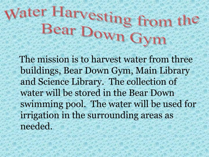 Water Harvesting from the