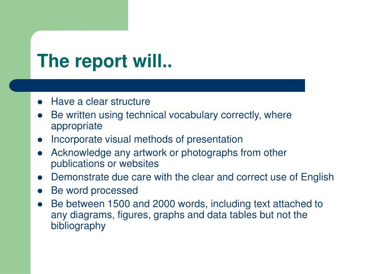 The report will..