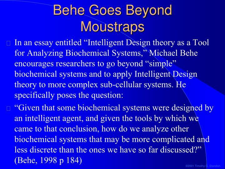 Behe Goes Beyond Moustraps