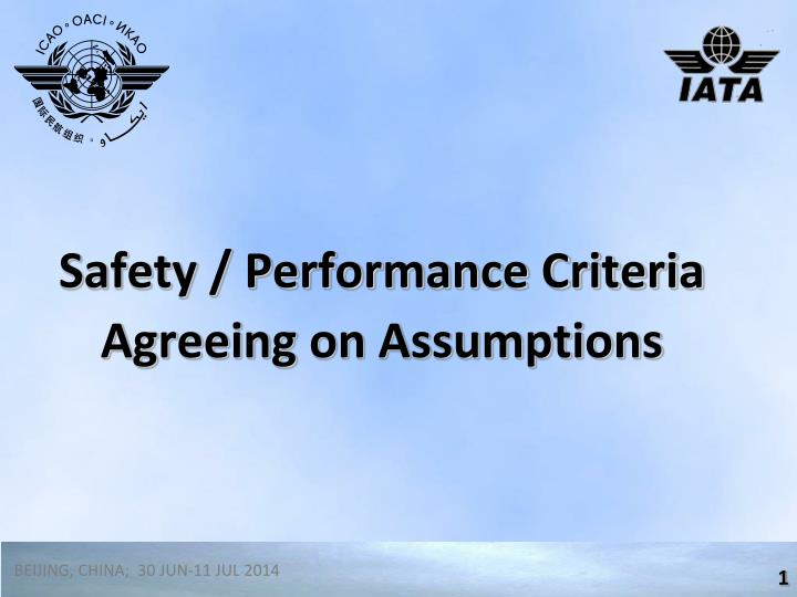 safety performance criteria agreeing on assumptions n.