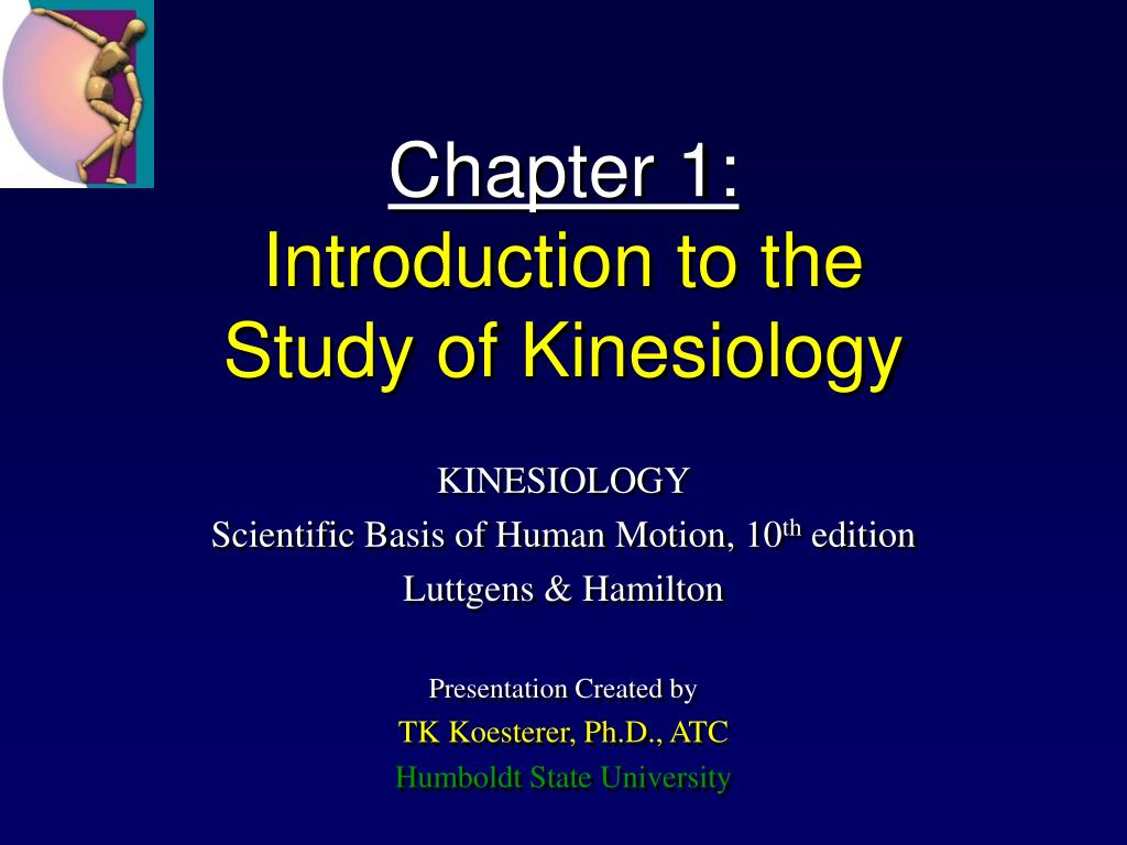 PPT - Chapter 1: Introduction to the Study of Kinesiology PowerPoint ...
