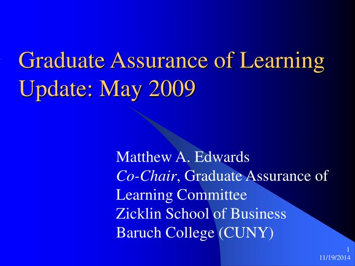 graduate assurance of learning update may 2009 n.