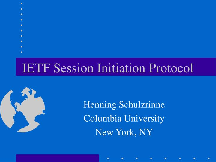 Ietf session initiation protocol