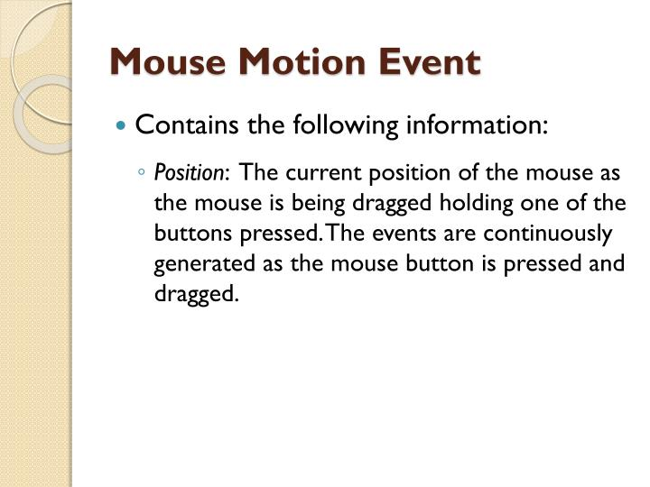 Mouse Motion Event
