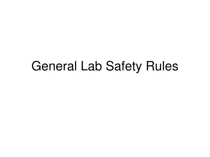general lab safety rules n.